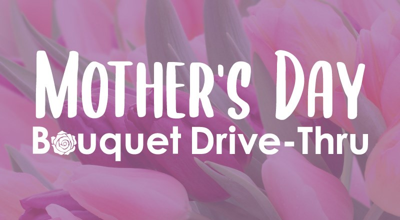 Mother's-day-Drive-Thru-Blog-2020.jpg